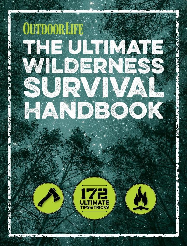 The Ultimate Wilderness Survival Handbook als e...