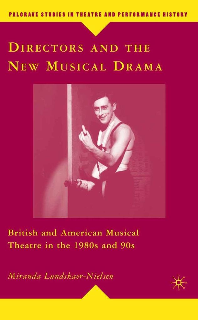 Directors and the New Musical Drama als eBook D...