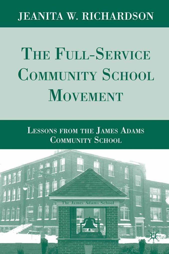 The Full-Service Community School Movement als ...