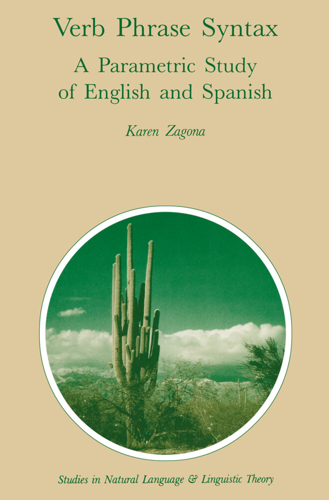 Verb Phrase Syntax: A Parametric Study of English and Spanish als Buch