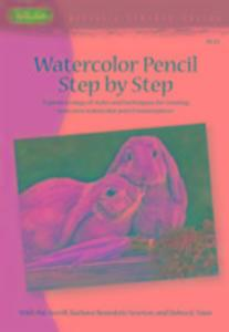 Watercolor Pencil Step by Step (AL43) als Taschenbuch