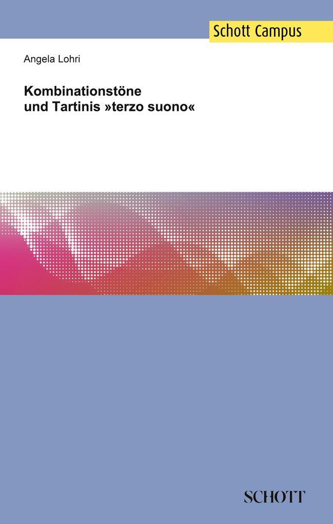 Kombinationstöne und Tartinis »terzo suono« als...