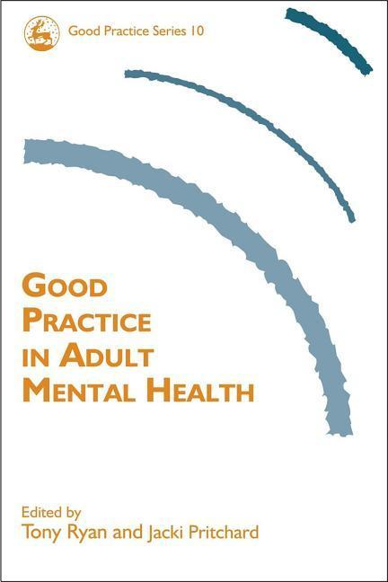 Good Practice in Adult Mental Health als Buch