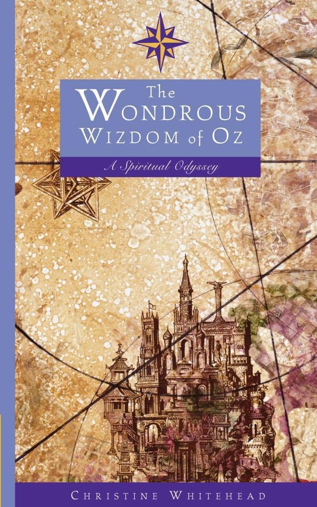 The Wondrous Wizdom of Oz: A Spiritual Odyssey als Taschenbuch