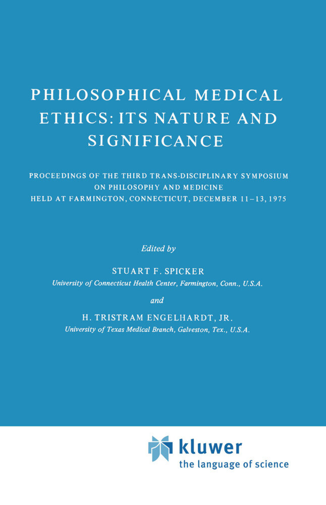 Philosophical Medical Ethics: Its Nature and Significance als Buch