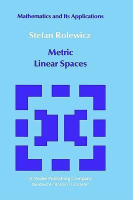 Metric Linear Spaces als Buch