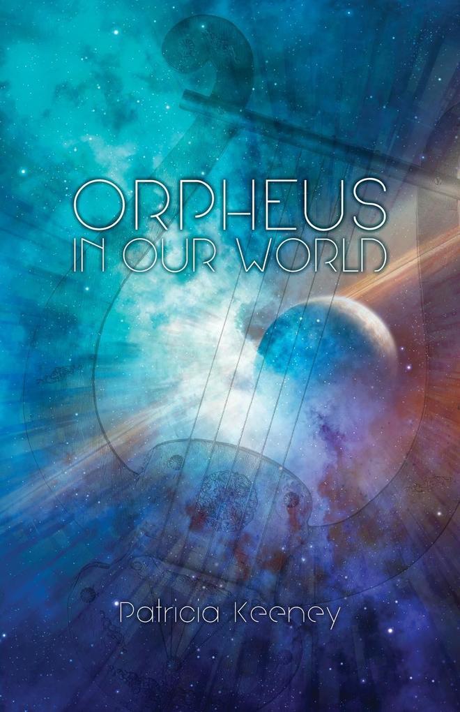 Orpheus in our World als Taschenbuch von Patric...