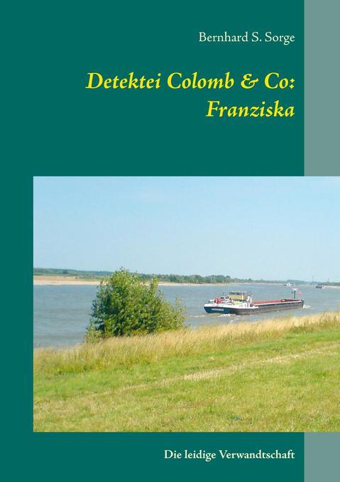 Detektei Colomb & Co: Franziska als Buch von Be...