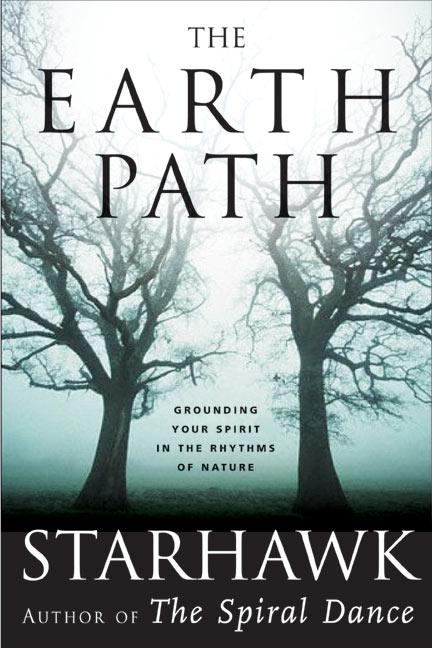 The Earth Path: Grounding Your Spirit in the Rhythms of Nature als Buch