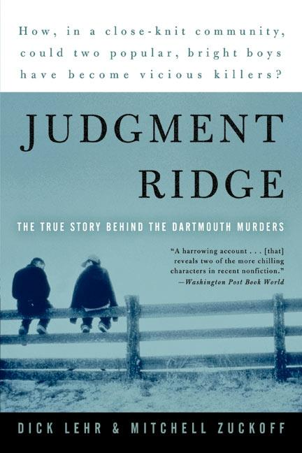 Judgment Ridge: The True Story Behind the Dartmouth Murders als Taschenbuch