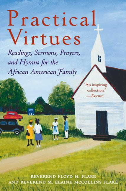 Practical Virtues: Readings, Sermons, Prayers, and Hymns for the African American Family als Taschenbuch