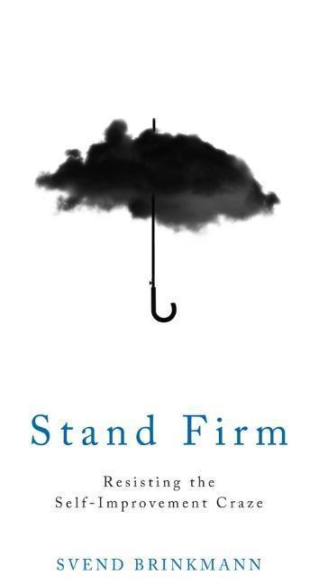 Stand Firm als Taschenbuch von Svend Brinkmann