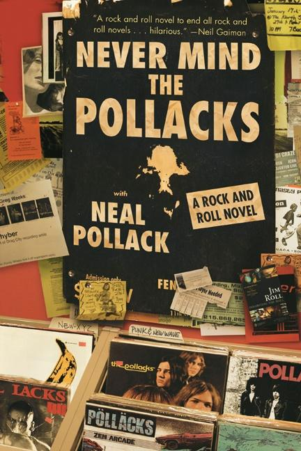 Never Mind the Pollacks: A Rock and Roll Novel als Taschenbuch