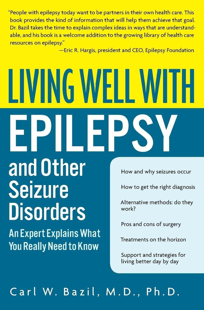 Living Well with Epilepsy and Other Seizure Disorders als Taschenbuch