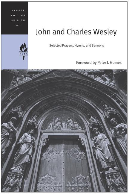 John and Charles Wesley: Selected Prayers, Hymns, and Sermons als Taschenbuch