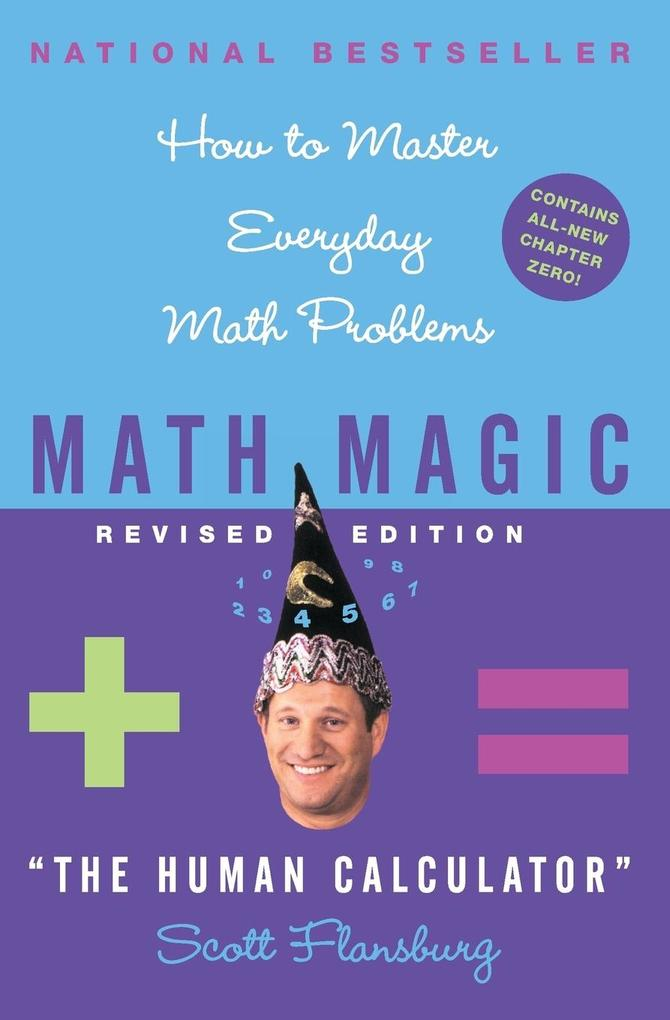 Math Magic Revised Edition: How to Master Everyday Math Problems als Taschenbuch