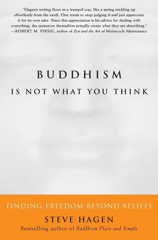 Buddhism Is Not What You Think als Buch