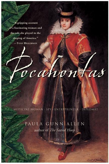 Pocahontas: Medicine Woman, Spy, Entrepreneur, Diplomat als Taschenbuch
