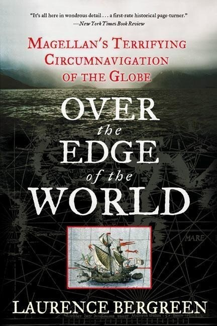 Over the Edge of the World: Magellan's Terrifying Circumnavigation of the Globe als Taschenbuch