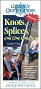 Knots, Splices, and Line Handling: Captain's Quick Guides als Buch