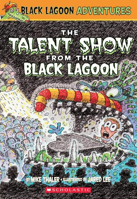 The Talent Show from the Black Lagoon als Taschenbuch