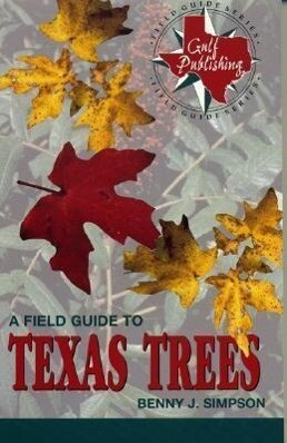 A Field Guide to Texas Trees als Taschenbuch