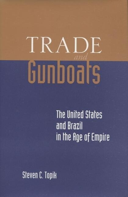Trade and Gunboats als Taschenbuch