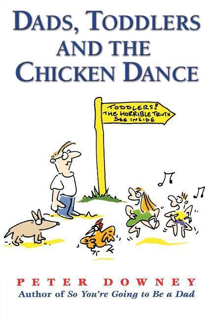 Dads Toddlers & Chicken Dance als Taschenbuch
