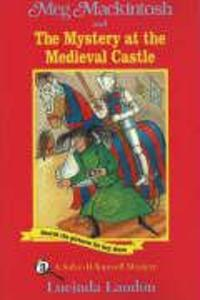 Meg Mackintosh and the Mystery at the Medieval Castle: A Solve-It-Yourself Mystery als Taschenbuch