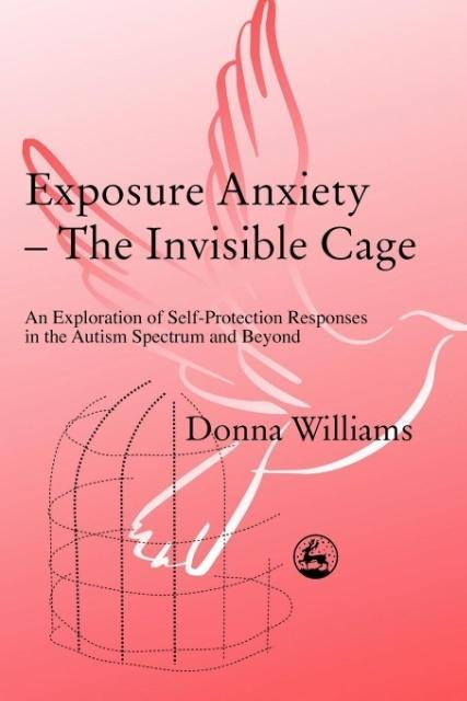 Exposure Anxiety - The Invisible Cage als Buch