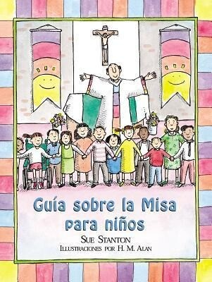 La Misa Para los Ninos = Child's Guide to the Mass als Taschenbuch