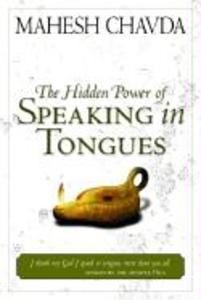 The Hidden Power of Speaking in Tongues als Taschenbuch
