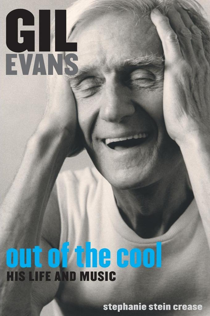 Gil Evans: Out of the Cool als Taschenbuch