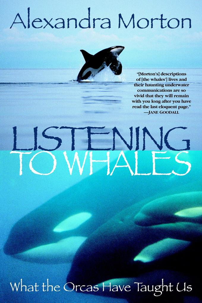 Listening to Whales: What the Orcas Have Taught Us als Taschenbuch
