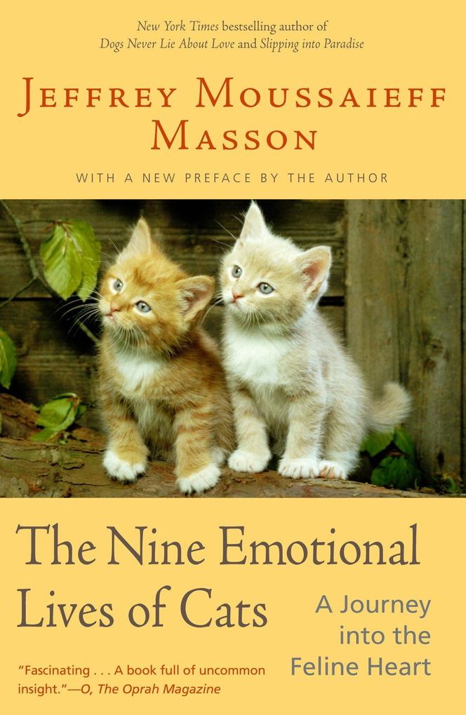 The Nine Emotional Lives of Cats: A Journey Into the Feline Heart als Taschenbuch