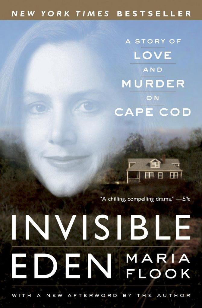 Invisible Eden: A Story of Love and Murder on Cape Cod als Taschenbuch