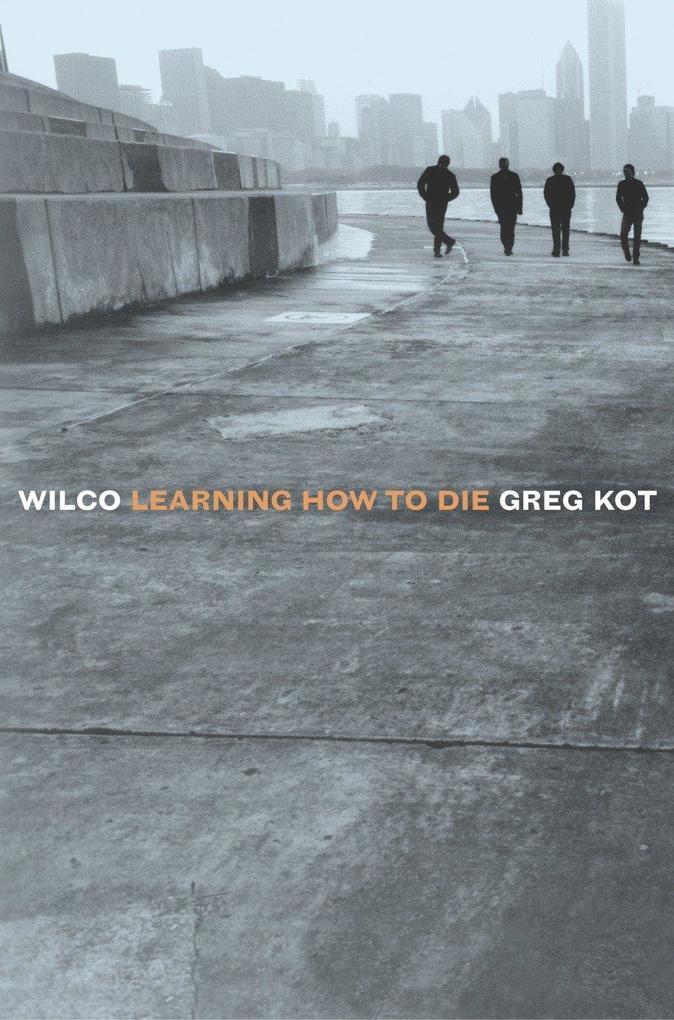 Wilco: Learning How to Die als Taschenbuch