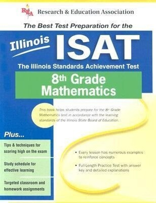 Illinois ISAT 8th Grade Mathematics: The Illinois Standards Achievement Test als Taschenbuch