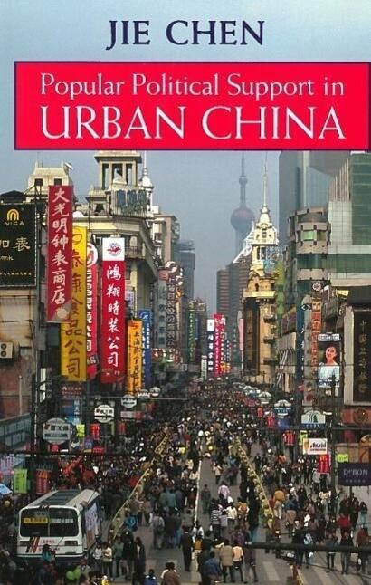 Popular Political Support in Urban China als Taschenbuch