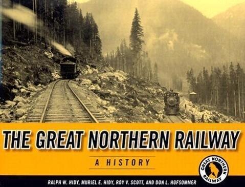 The Great Northern Railway: A History als Taschenbuch