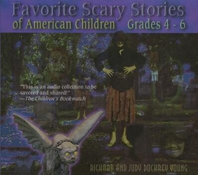Favorite Scary Stories of American Children (Grades 4-6) als Hörbuch