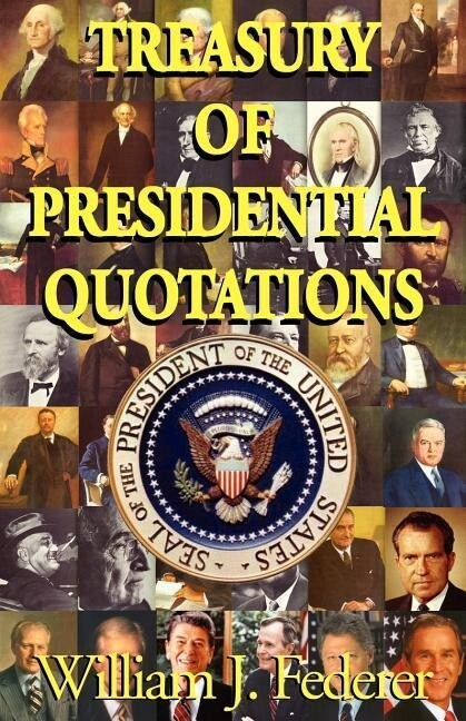 Treasury of Presidential Quotations als Taschenbuch