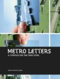 Metro Letters: A Typeface for the Twin Cities als Taschenbuch