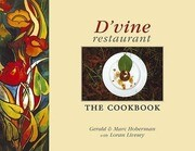 D'Vine Restaurant: The Cookbook