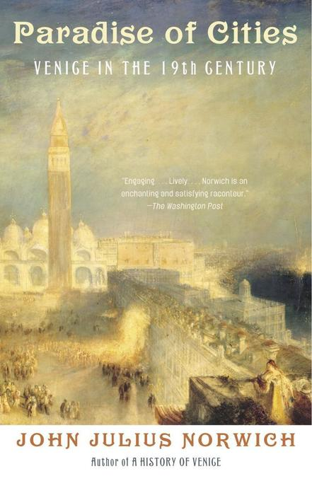 Paradise of Cities: Venice in the Nineteenth Century als Taschenbuch