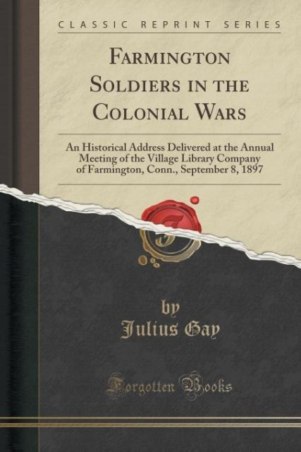 Farmington Soldiers in the Colonial Wars als Ta...