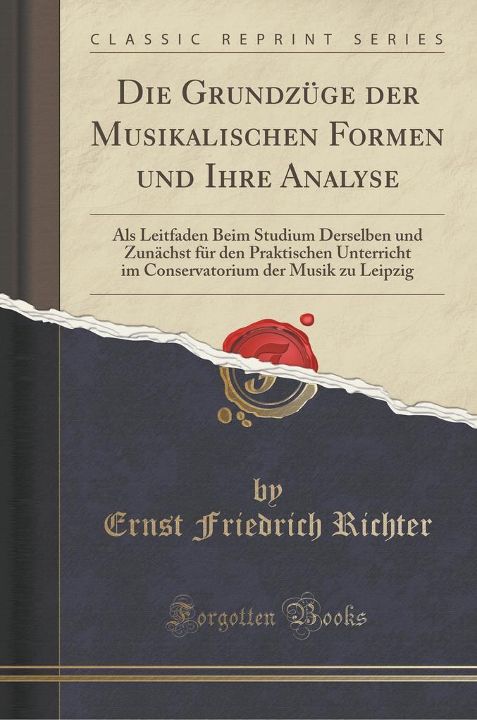 Die Grundzüge der Musikalischen Formen und Ihre...