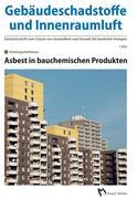 Gebäudeschadstoffe und Innenraumluft - Fachzeitschrift zum Schutz von Gesundheit und Umwelt bei baulichen Anlagen - 1.2016