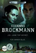 Operation Heartbreaker: Joe - Liebe Top Secret / Für immer - Blue