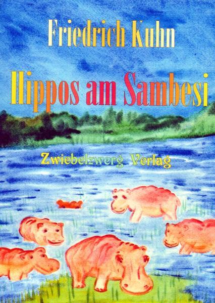 Hippos am Sambesi als Buch von Friedrich Kuhn